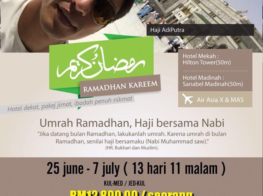 Pakej Umrah Ramadhan bersama Adi Putra
